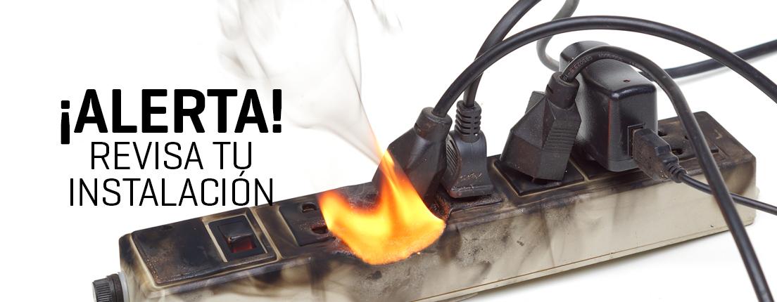 Revisa tu instalación eléctrica