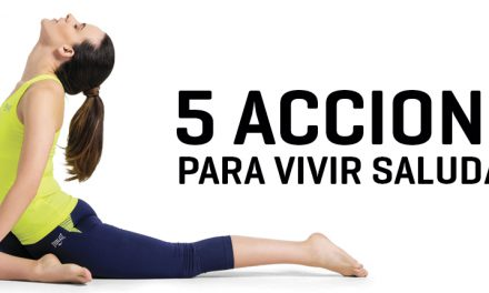 5 Acciones para vivir saludable