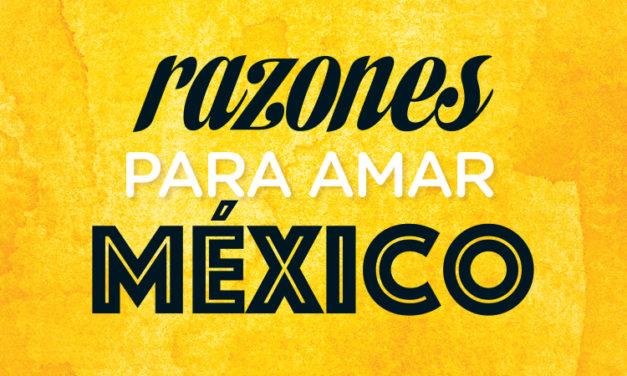 México delicioso, lindo y talentoso
