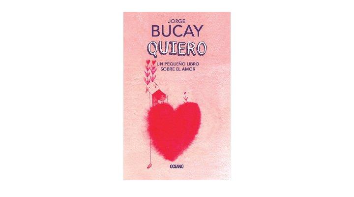 Quiero: Un Pequeño Libro Sobre El Amor. Jorge Bucay - 9786075276526